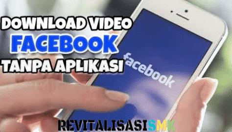 download video facebook tanpa aplikasi