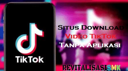 situs download video tiktok tanpa aplikasi