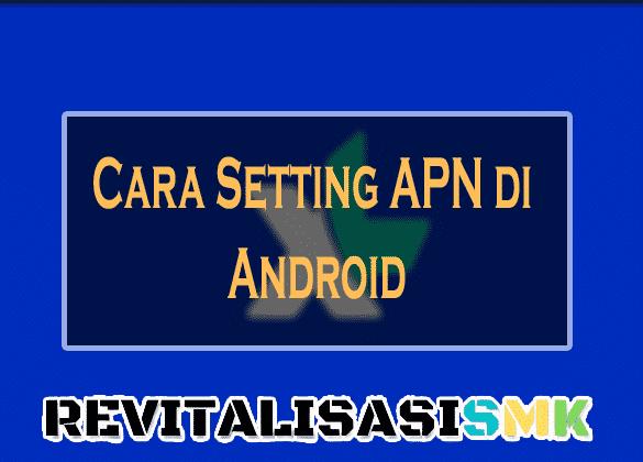 setting apn xl di android