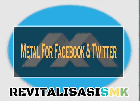 Metal For Facebook & Twitter